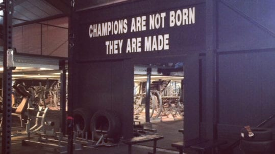 champions are not born they are made
